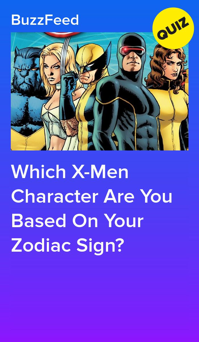 Which X Men Character Are You Based On Your Zodiac Sign X Men Man Character Zodiac Signs