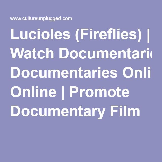 Lucioles (Fireflies) | Watch Documentaries Online | Promote Documentary Film  To show on GLSEN Day of Silence