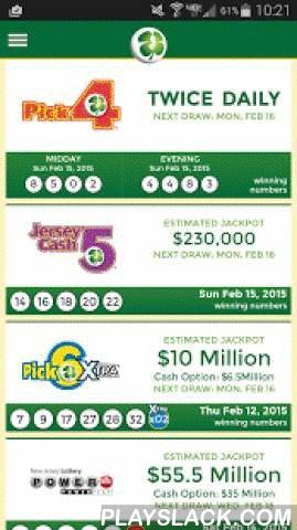 New Jersey Lottery  Android App - playslack.com ,  Looking for lottery winning numbers, jackpot amounts or newest Instant Games? Find them all and more on the official New Jersey Lottery app. Features include:- Draw Game Daily & Past Winning Numbers - Current Estimated Jackpots - Latest Instant Games - Instant Game Prizes Remaining - Retailer Locator - Link to watch the daily drawings© New Jersey Lottery All Rights ReservedVisit us at njlottery.comYou must be 18 or older to buy a lottery…