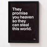 They promise you heavenAtheism, Religios, Promise, Heavens