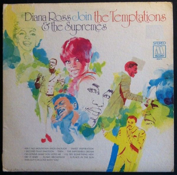 Diana Ross & The Supremes/The Temptations - Diana Ross & The Supremes Join The Temptations (Vinyl, LP, Album) at Discogs  1968