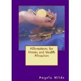 Affirmations for Money and Wealth Attraction (Kindle Edition)By Angela Wilde