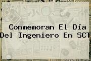 http://tecnoautos.com/wp-content/uploads/imagenes/tendencias/thumbs/conmemoran-el-dia-del-ingeniero-en-sct.jpg Dia Del Ingeniero. Conmemoran el Día del Ingeniero en SCT, Enlaces, Imágenes, Videos y Tweets - http://tecnoautos.com/actualidad/dia-del-ingeniero-conmemoran-el-dia-del-ingeniero-en-sct/