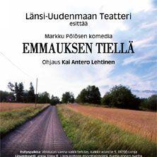 Länsi-Uudenmaan Teatteri esittää Markku Pölösen komedia EMMAUKSEN TIELLÄ. Lohja.