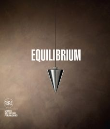 """Equilibrium. Salvatore Ferragamo"" a cura di Stefania Ricci e Sergio Risaliti"