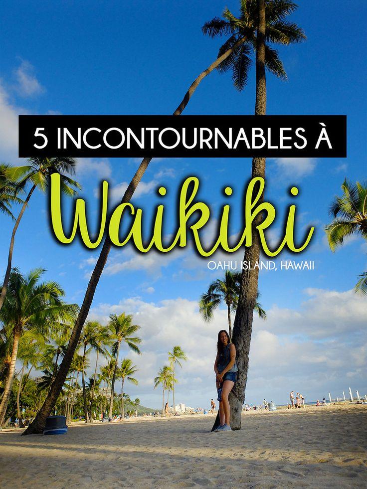 Waikiki, Hawaï, le paradis du soleil, du sable chaud et des vacances frivoles! Voici mon top 5 des endroits incontournables à voir au cœur de Waikiki! #Waikiki #Hawai #travel #voyage #backpack #USA #beach #summer