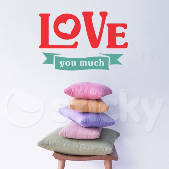 Wall Sticker LOVE YOU MUCH by Sticky!!!