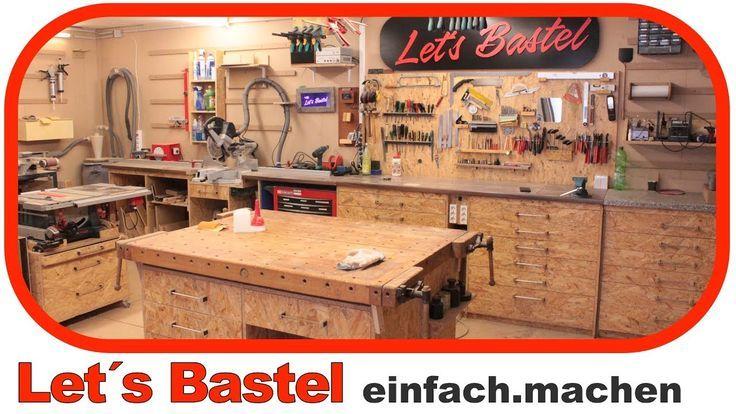 Letzte Werkstatttour Lets Bastel 1 Bastel Letzte Werkstatttour Werkstatt Aufbau Werkstatt Basteln