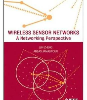 Wireless Sensor Networks: A Networking Perspective PDF