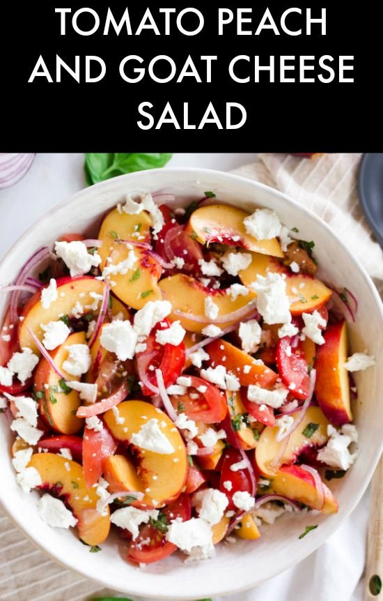 Tomato Peach and Goat Cheese Salad