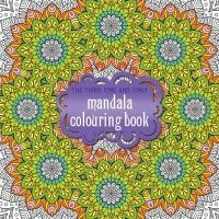 Third One and Only Mandala Colouring Book: the Third One and