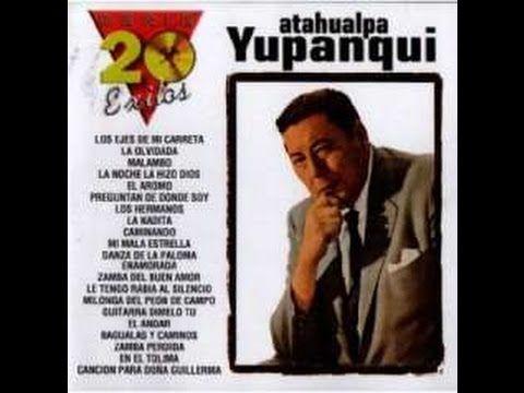 "Atahualpa Yupanqui - ""20 Grandes Éxitos"" - Álbum Completo (1998) - YouTube"
