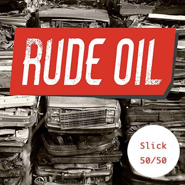 rude-oil-advert-slick
