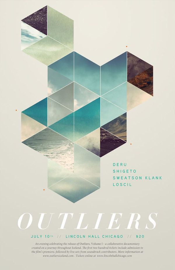 Outliers poster by Ryan http://blog.spoongraphics.co.uk/articles/inspiring-artwork-combining-geometry-photography