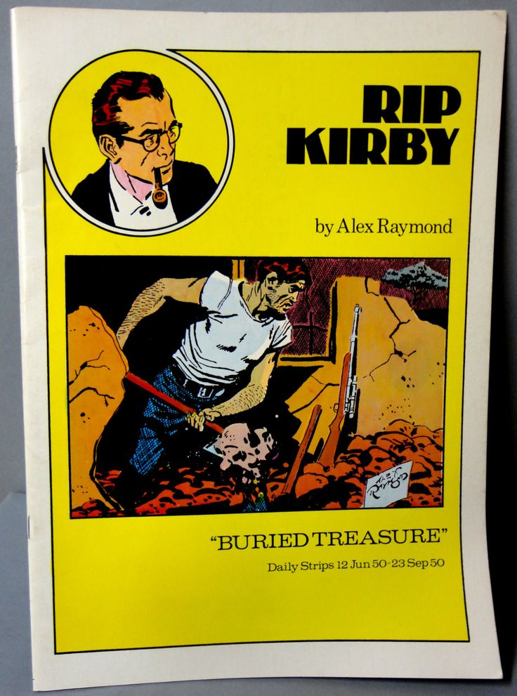 RIP KIRBY 15 Buried Treasure Alex Raymond large size B & W reprints June 12-September 23,1950 Pacific Club 1980 Limited Edition