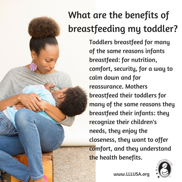 What are the benefits of #breastfeeding my toddler? Toddlers breastfeed for many of the same reasons infants breastfeed.  #LaLecheLeague