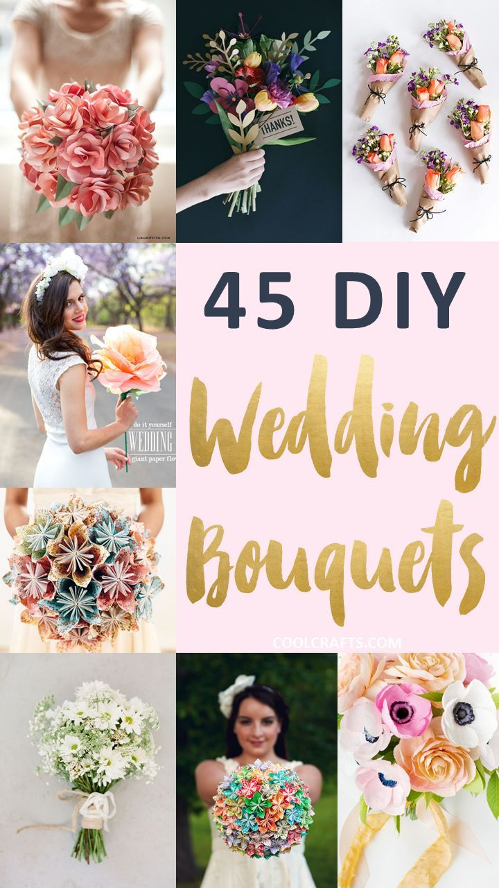 45 Stunning Wedding Bouquets You Can Craft Yourself Diy Wedding