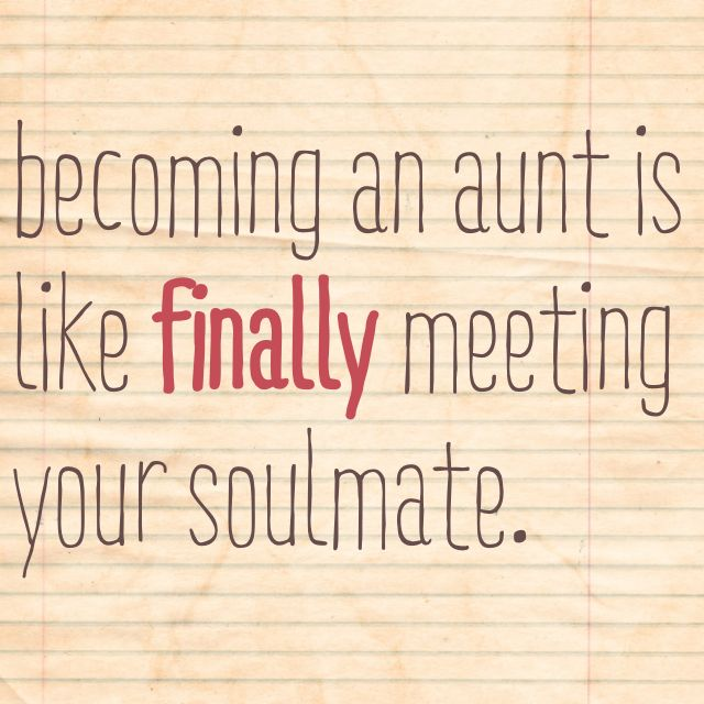 Becoming an aunt is like finally meeting your soulmate