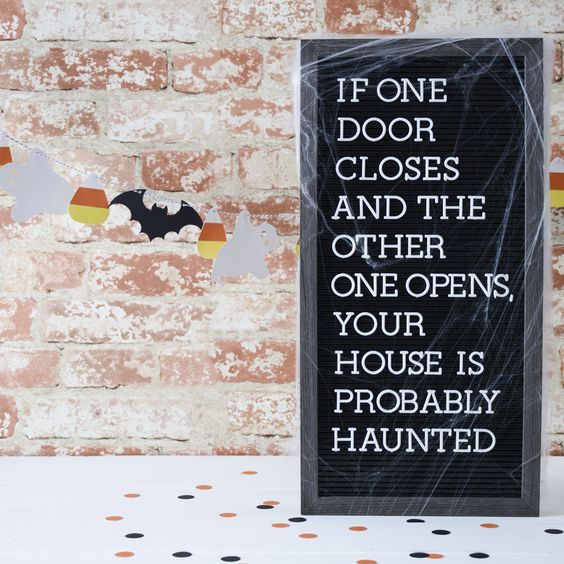 Funny letter board quotes – Halloween quote – funny quotes – Halloween ghosts – haunted house – find a letter board at A.C. Moore! – Sharon Huckle