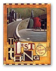 """Book review : """"The Lost Thing"""" by Shaun Tan. What started out as an amusing nonsensical story soon developed into a fable about all sorts of social concerns, with a rather ambiguous end. DVD interpretation available in Teacher Resource Room."""