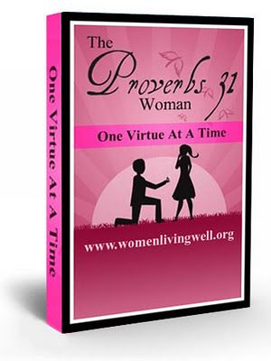 Free Proverbs 31 Ebook & Video Series - by Courtney Joseph of WomenLivingWell.org - graduate of Moody Bible Institute, appeared on the Rachel Ray Show
