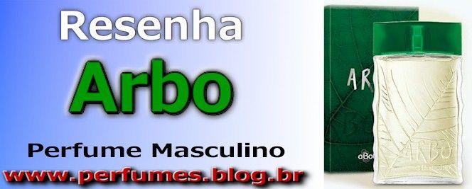 (Resenha de Perfumes) Boticario Arbo Masculino Preço  http://perfumes.blog.br/resenha-de-perfumes-boticario-arbo-masculino-preco