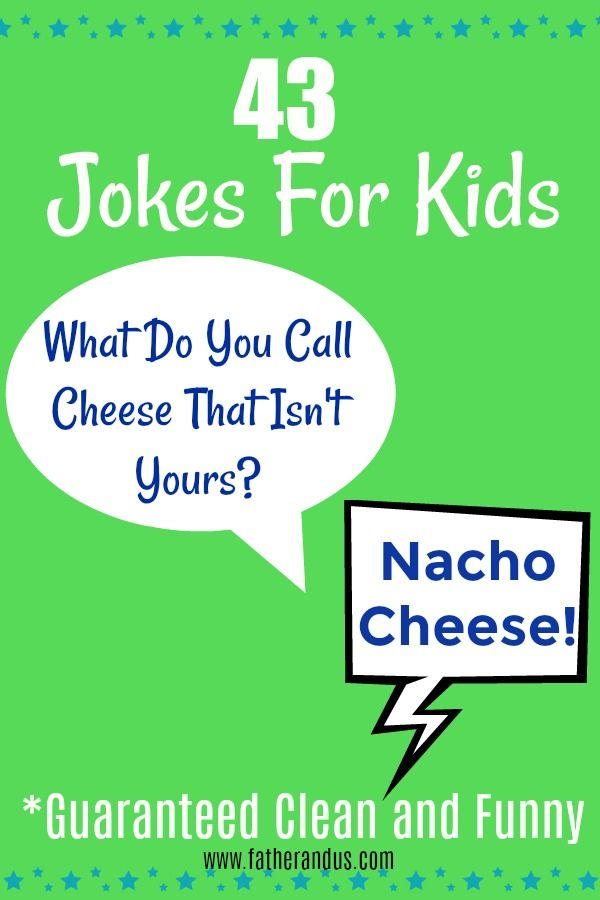 These 43 Hilarious Jokes Will Keep The Whole Family Roaring For Hours They Are Guaranteed Clean An Clean Jokes For Kids Funny Jokes For Kids Funny Joke Quote