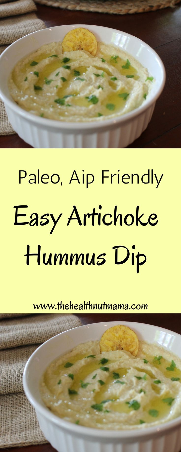 Paleo AIP Friendly Easy Artichoke Hummus Dip! I can't get enough of this dip! If you want an easy quick delicious dip that is kid approved, this is it! www.thehealthnutmama.com