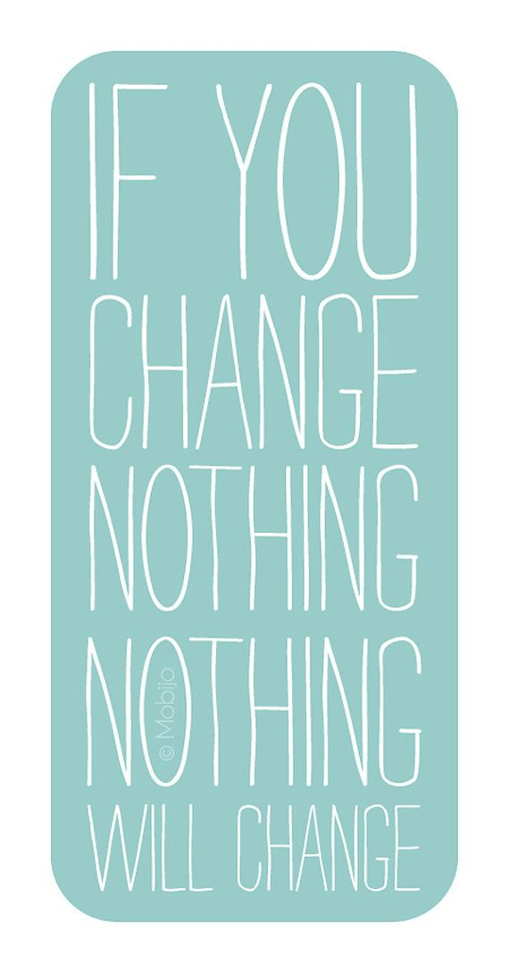 If you say nothing, if you do nothing, then nothing will change