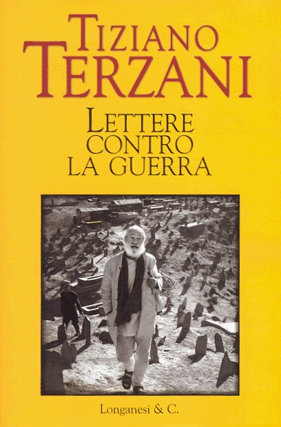 tiziano terzani -letters against the war