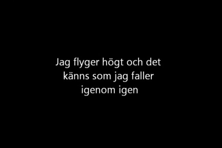 Håkan Hellström. Jag vet inte vem jag är men jag vet att jag är din.