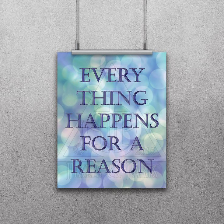 Inspirational Quote | Motivational Print | Photo Quote | Custom Quote Print | Everything Happens For A Reason | New Art | Wall Art | by PixelsandParts on Etsy