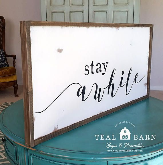 Stay Awhile Farmhouse Style Wood Sign