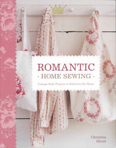 Romantic - Home Sewing - Gabriela Alicia De Murua - Álbuns da web do Picasa...FREE BOOK!!