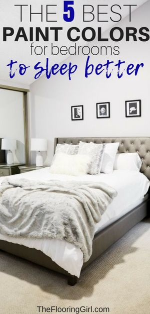 Bedroom Colors That Help You Sleep the 5 best paint colors for bedrooms | neutral paint colors