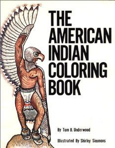 American Indian Coloring Book - Full page drawings and descriptive text of traditional Cherokee life gives children a sense of the history and culture of the tribe while they color the pictures.  http://medicinemancrafts.com/collections/books/products/american-indian-coloring-book