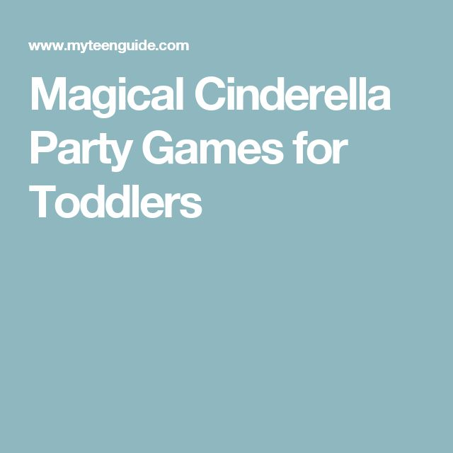 Magical Cinderella Party Games for Toddlers