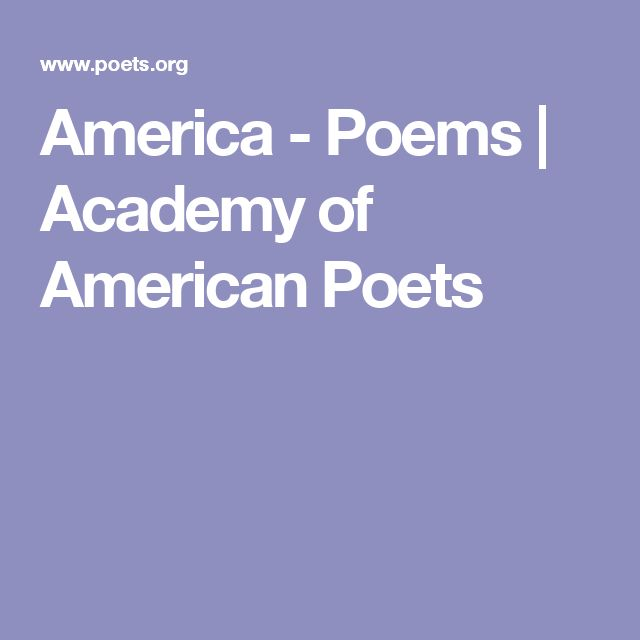 America - Poems | Academy of American Poets