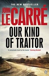 Our Kind of Traitor  Author: John Le Carre  Greed, blood money and the global banking industry.  Reviewed by: Eileen Effrat  http://reviewersvoice.wordpress.com/