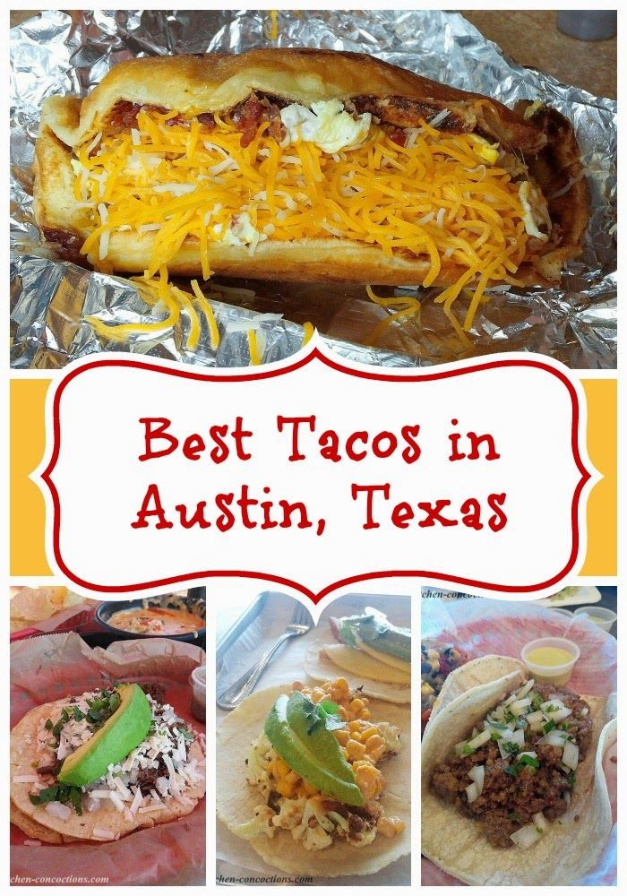 Kitchen Concoctions: Best Tacos in Austin, Texas