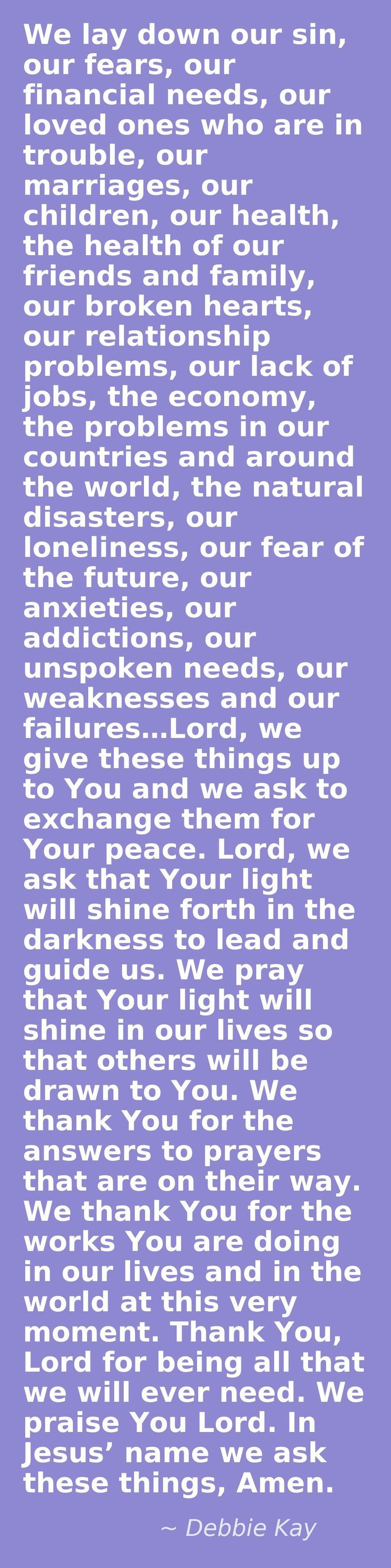 What a beautiful prayer by Debbie Kay