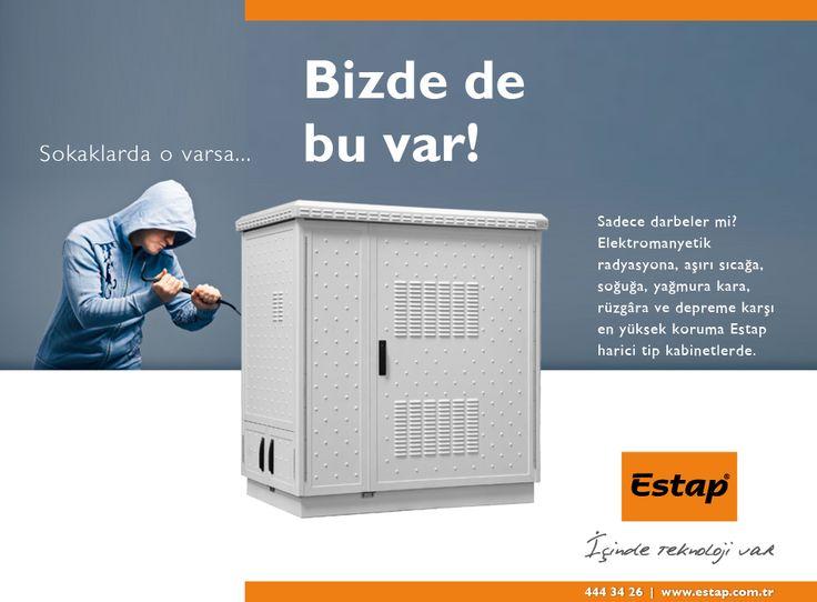 Sokaklarda o varsa, Bizde de bu var! http://www.estap.com.tr/index.php/cozumler/outdoor-cozumleri www.estap.com.tr/... Estap. Türkiye'nin en çok beğenilen rack kabinet üreticisi.