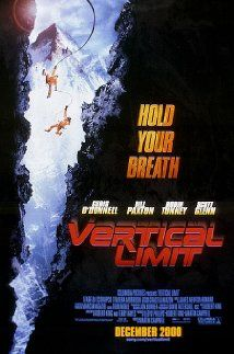 VERTICAL LIMIT (2000): A climber must rescue his sister on top of K2, one of the world's biggest mountains.