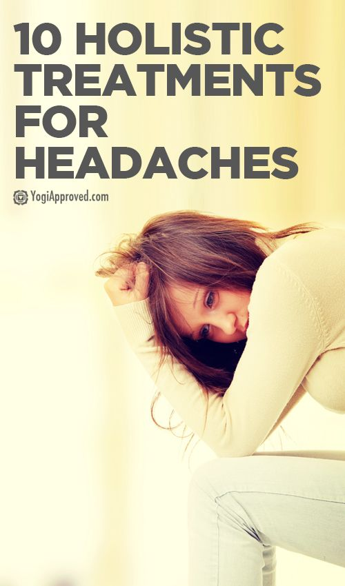 10 Holistic Treatments for Headaches - YogiApproved.com