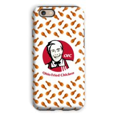 Ohio Fried Chicken Phone Case - iPhone 6s / Tough Case / Gloss