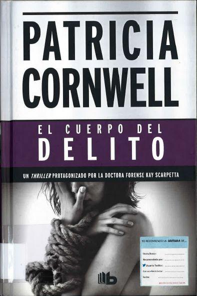 38 best para leer de un tirn images on pinterest books livros el cuerpo del delitopatricia cornwell sinopsis la autora se adentra en esta adictiva fandeluxe Images