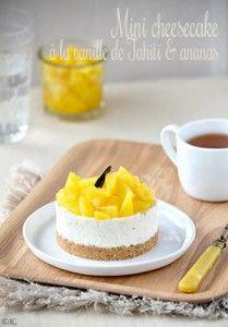 Mini cheesecake à la vanille de Tahiti & ananas pour Chris