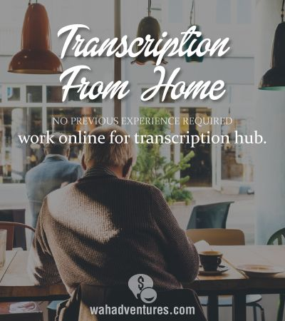 Transcription Hub does not require previous experience to work online from home.