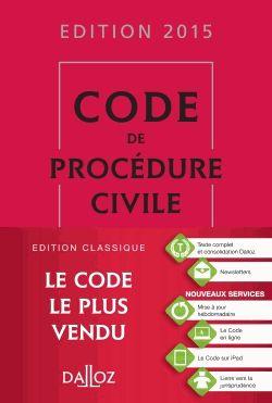 Code de procédure civile 2015 106e edition