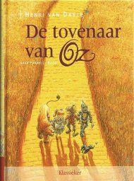 De tovenaar van Oz - Henri van Daele (naar Frank L. Baum)